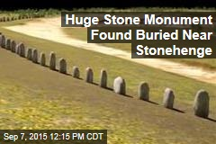 Huge Stone Monument Found Buried Near Stonehenge