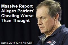 Massive Report Alleges Patriots' Cheating Worse Than Thought