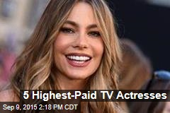 5 Highest-Paid TV Actresses