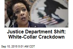 Feds: It's Time to Punish White-Collar Criminals