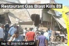 Restaurant Gas Blast Kills 89