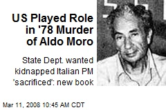 US Played Role in '78 Murder of Aldo Moro