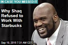 Why Shaq Wouldn't Put Starbucks in Black Nabes