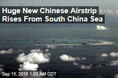 Huge New Chinese Airstrip Rises From South China Sea