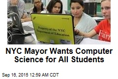 NYC Mayor Wants Computer Science for All Students