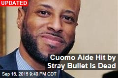 Cuomo Aide Hit by Stray Bullet Is Brain Dead