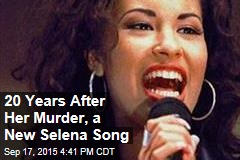 20 Years After Her Murder, a New Selena Song