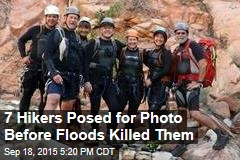 7 Hikers Posed for Photo Before Floods Killed Them