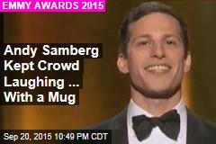 Andy Samberg Kept Crowd Laughing ... With a Mug