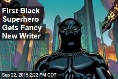 First Black Superhero Gets Fancy New Writer