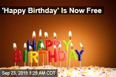 'Happy Birthday' Is Now Free