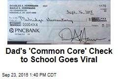 Dad's 'Common Core' Check to School Goes Viral
