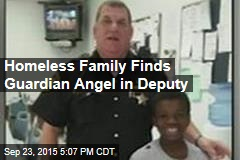 Homeless Family Finds Guardian Angel in Deputy