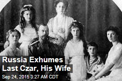 Russia to Exhume Last Czar