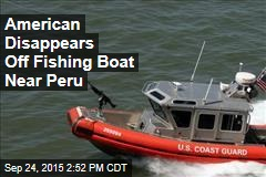 American Disappears Off Fishing Boat Near Peru