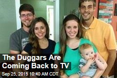 The Duggars Are Coming Back to TV