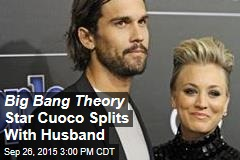 Big Bang Theory Star Cuoco Splits With Husband