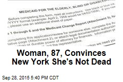 Woman, 87, Convinces New York She's Not Dead