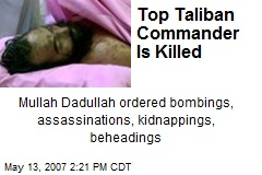 Top Taliban Commander Is Killed