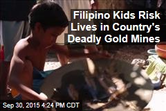 Filipino Kids Risk Lives in Country's Deadly Gold Mines