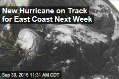 New Hurricane on Track for East Coast Next Week