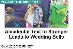 Accidental Text to Stranger Leads to Wedding Bells