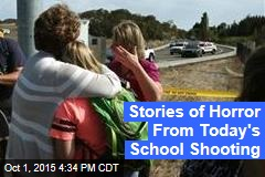 Stories of Horror From Today's School Shooting