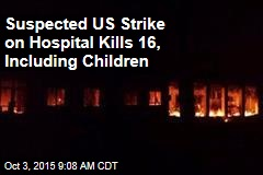 Suspected US Strike Kills 9 at Charity Hospital