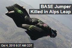 BASE Jumper Killed in Alps Leap