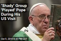 'Shady Group' Spun Pope's Meeting With Kim Davis