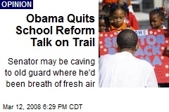 Obama Quits School Reform Talk on Trail