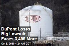 DuPont Loses Big Lawsuit, Faces Thousands More