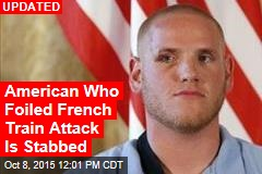 American Who Foiled French Train Attack Is Stabbed