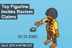 Playmobil Toy Incites Racism Claims