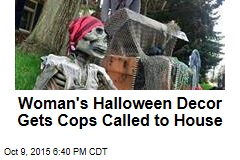 Woman's Halloween Decor Gets Cops Called to House