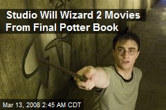 Studio Will Wizard 2 Movies From Final Potter Book