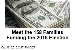 Meet the 158 Families Funding the 2016 Election