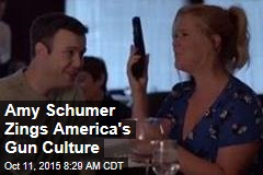 Amy Schumer Zings America's Gun Culture