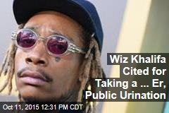 Wiz Khalifa Cited for Taking a ... Er, Public Urination