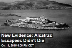 New Evidence: Alcatraz Escapees Didn't Die