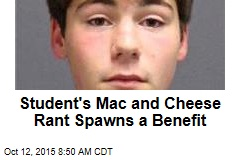 Student's Mac and Cheese Rant Spawns a Benefit