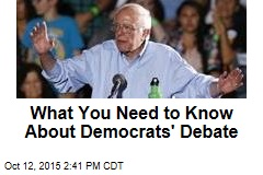 What You Need to Know About Democrats' Debate