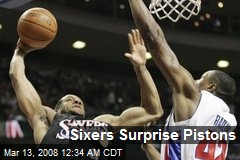 Sixers Surprise Pistons