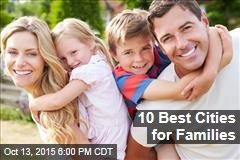 10 Best Cities for Families