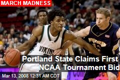 Portland State Claims First NCAA Tournament Bid