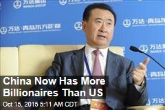 China Now Has More Billionaires Than US