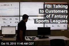 FBI Talking to Customers of Fantasy Sports Leagues
