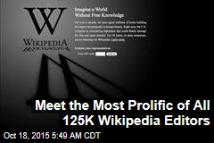 Meet the Most Prolific of All 125K Wikipedia Editors