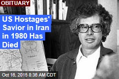 US Hostages' Savior in Iran in 1980 Has Died