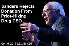 Sanders Rejects Donation From Price-Hiking Drug CEO